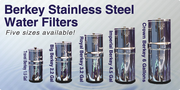 Big Berkey System Sizes